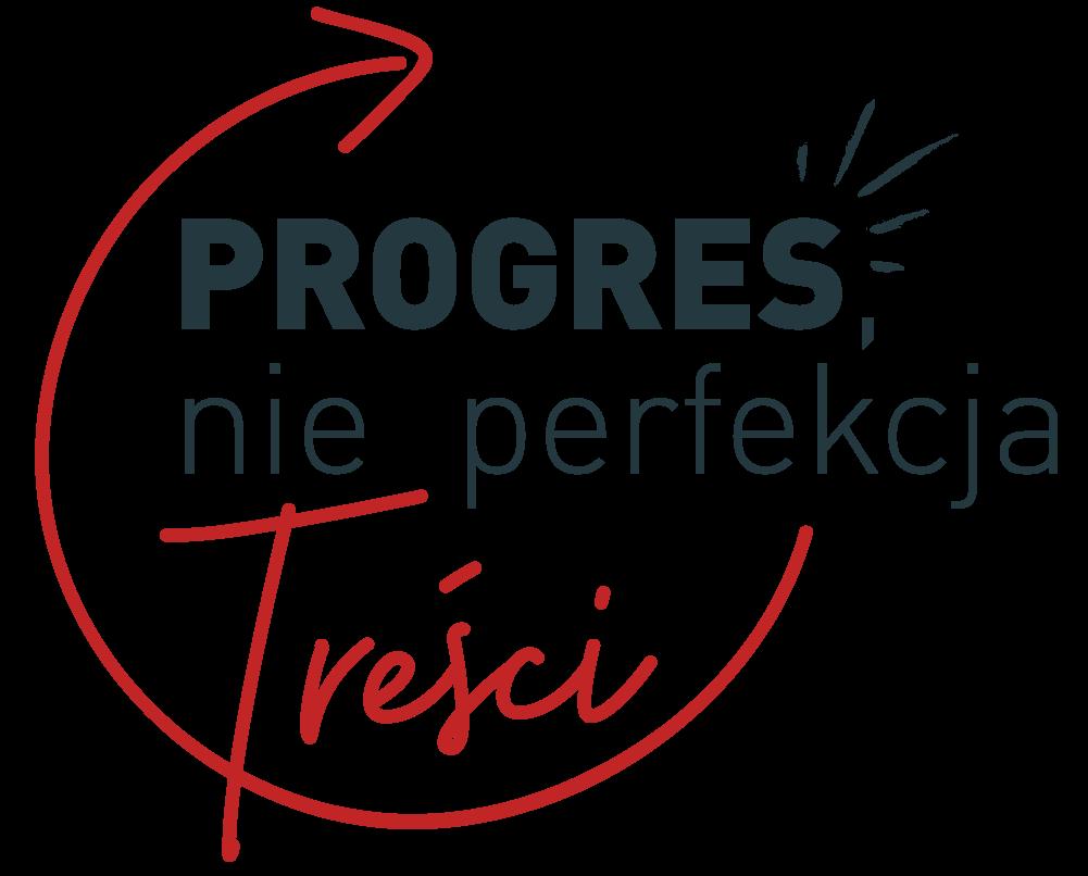 Progres, nie perfekcja – Treści